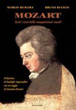 Mozart. Tutti i testi delle composizioni vocali